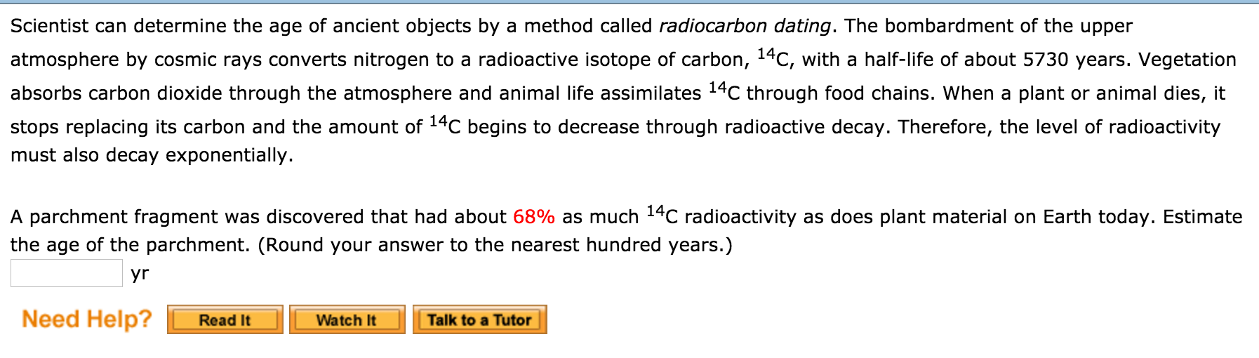 What does radiocarbon dating determine