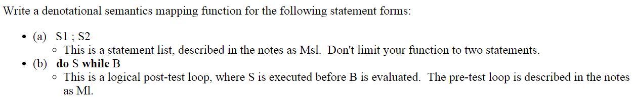 Write a denotational semantics mapping function for the following statements ada for