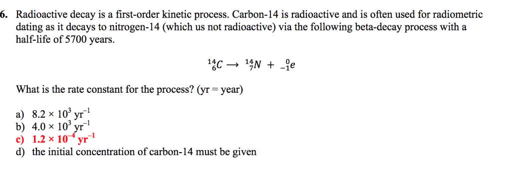 The kinetics of radioactive decay and radiometric dating
