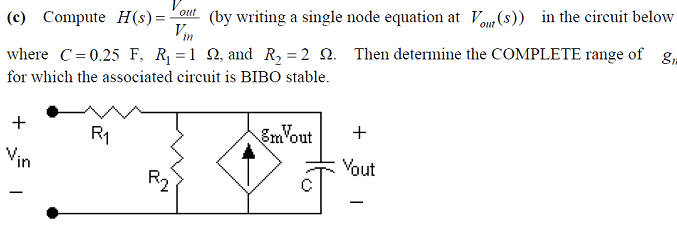 Compute H(s) = Vout/Vin (by writing a single node