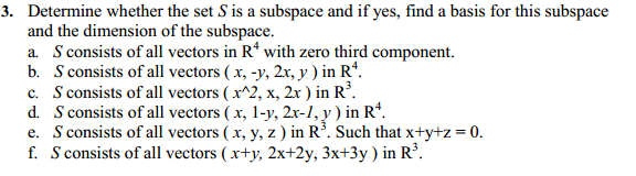 Determine Whether The Set S Is A Subspace And If Y... | Chegg.com