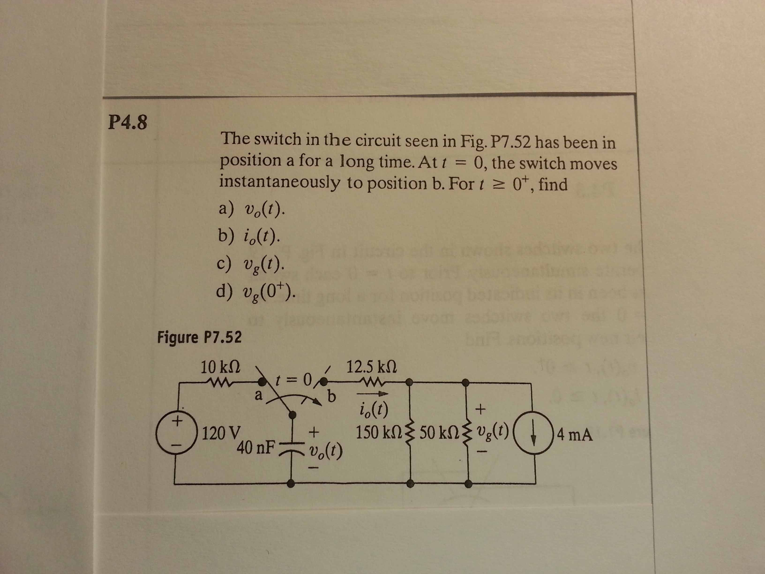 The switch in the circuit seen in Fig. P7.52 has b