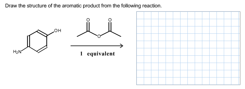 Draw the structure of the aromatic product from th