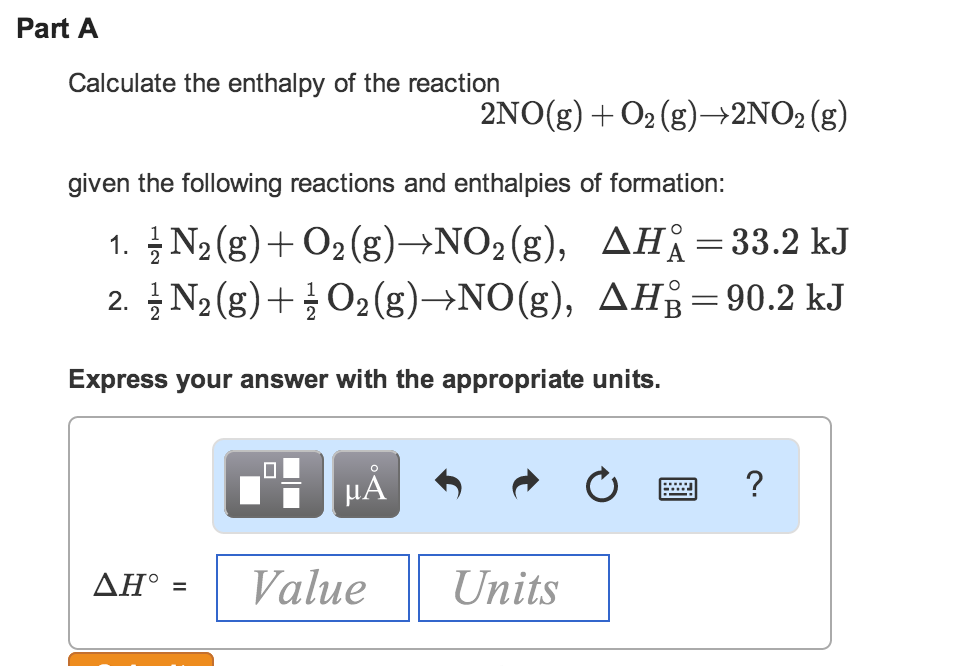 Solved: Calculate The Enthalpy Of The Reaction 2N0(g) + 02 ...