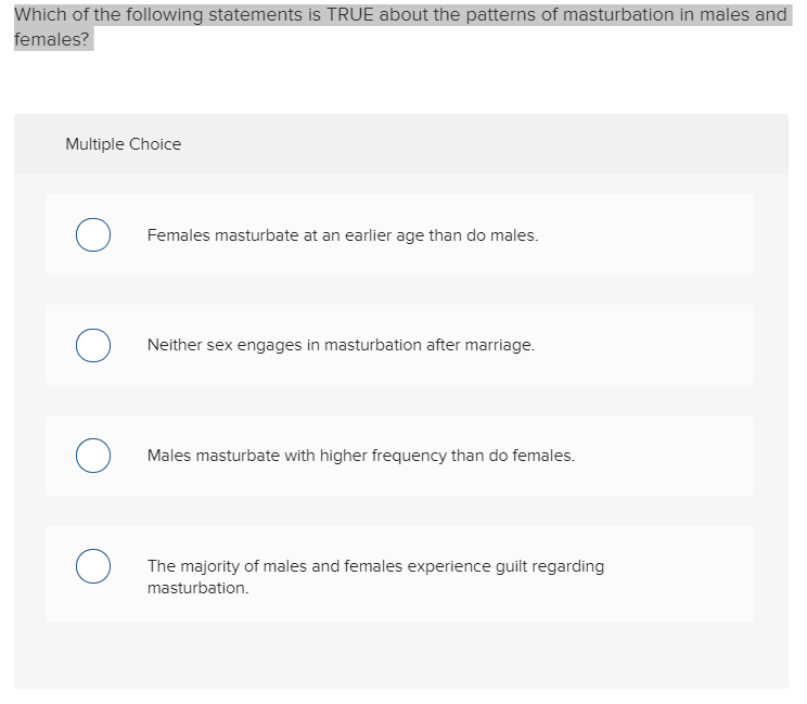 Which of the following statements is true of masturbation?