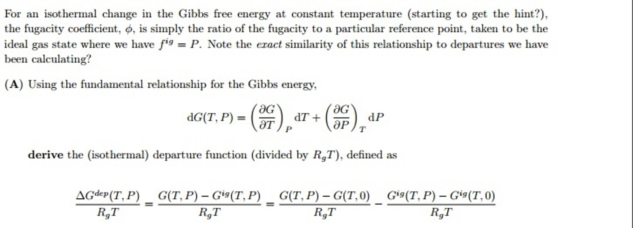 Solved: For An Isothermal Change In The Gibbs Free Energy ...