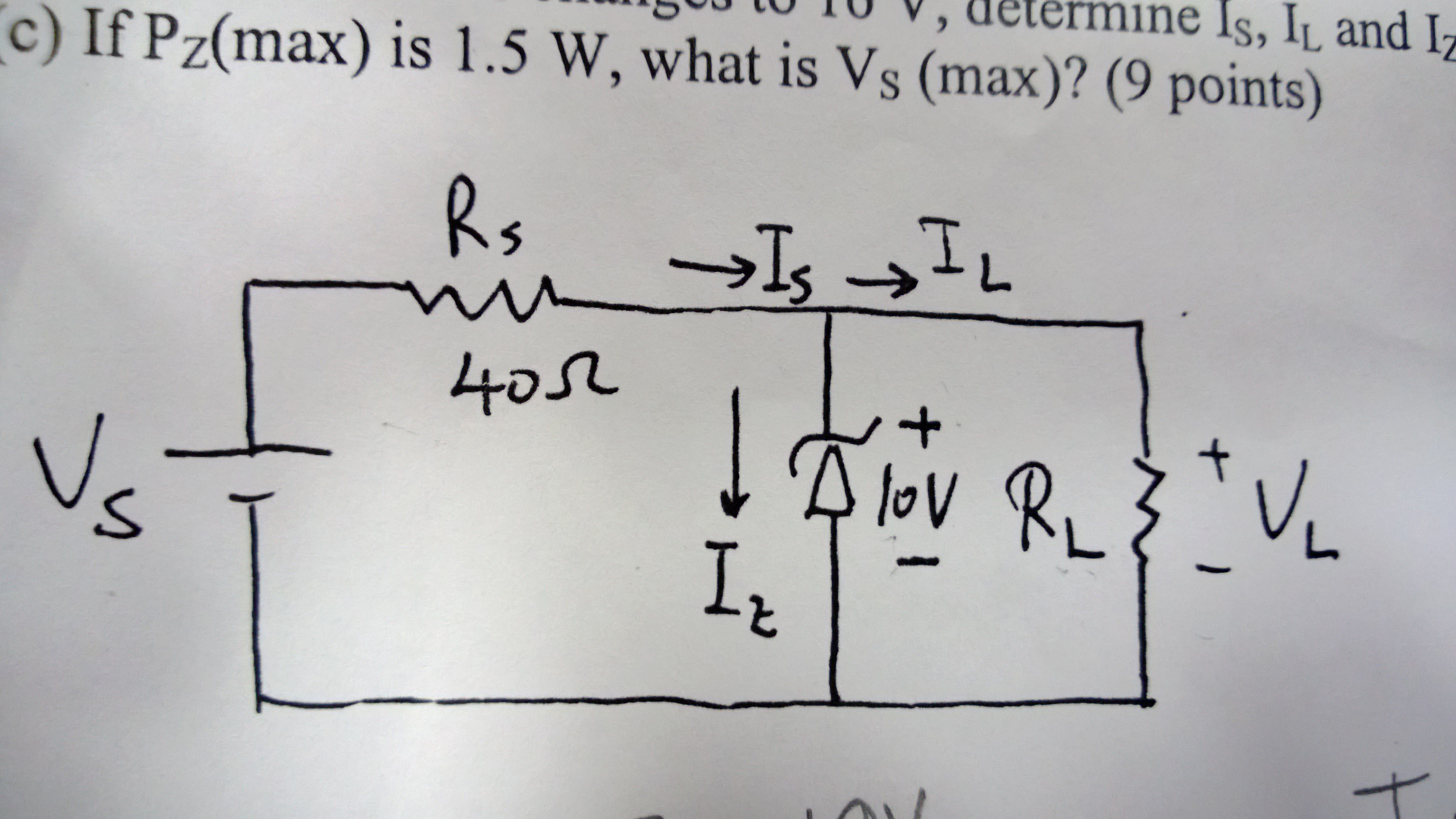 Consider the circuit. Vz=10 V and Rl=100 ohm (a) I