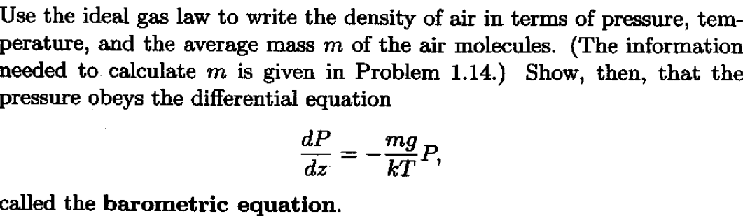 Solved: Use The Ideal Gas Law To Write The Density Of Air ...