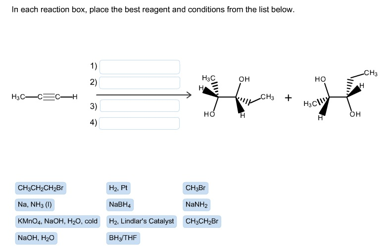 in each reaction box place the best reagent and conditions from the list below oh - photo #32
