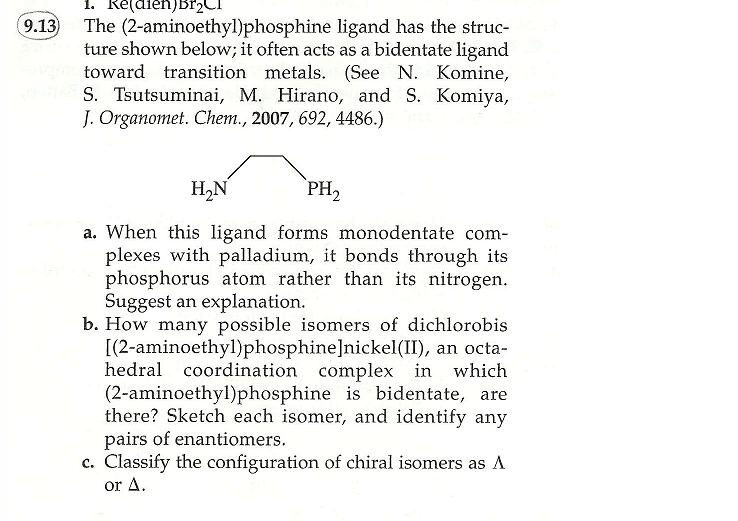 The 2 Aminoethyl Phosphine Ligand Has The Structu Chegg Com