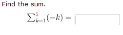 Find the sum. (-k) =