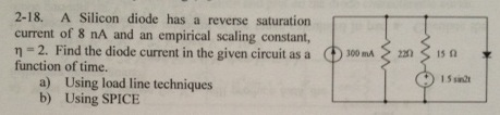 A Silicon diode has a reverse saturation current o