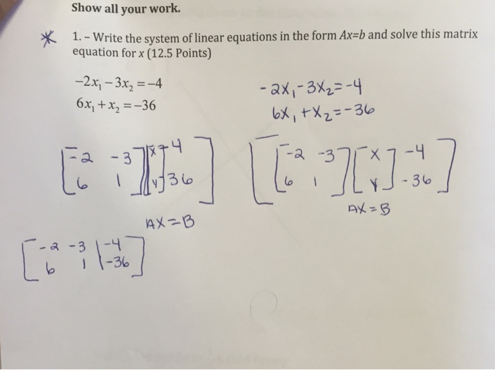 write the linear system as a matrix equation in the form ax=b