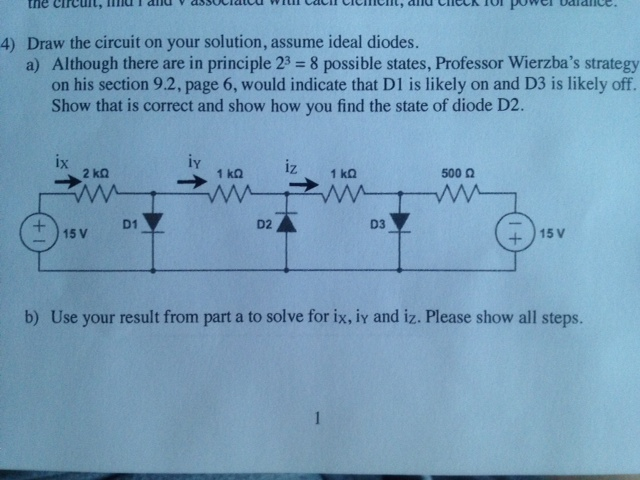 Draw the circuit on your solution, assume ideal di