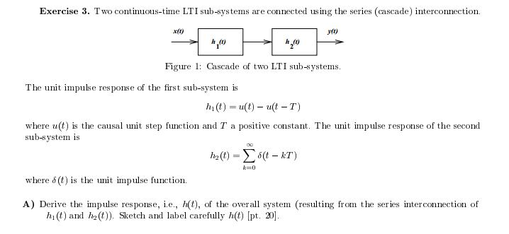 Two continuous-time LTI sub-systems are connected