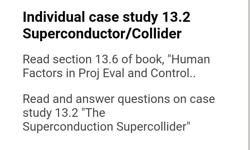 case study 13.2 the superconducting super collider