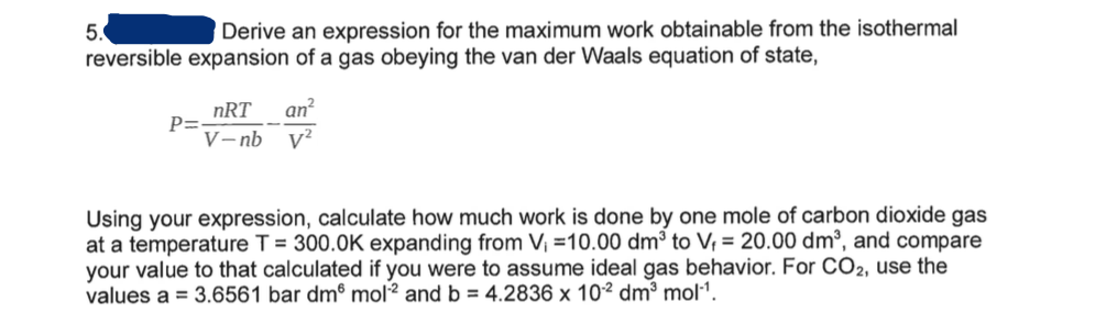 Derive maximum work done by gas in reversible isothermal process