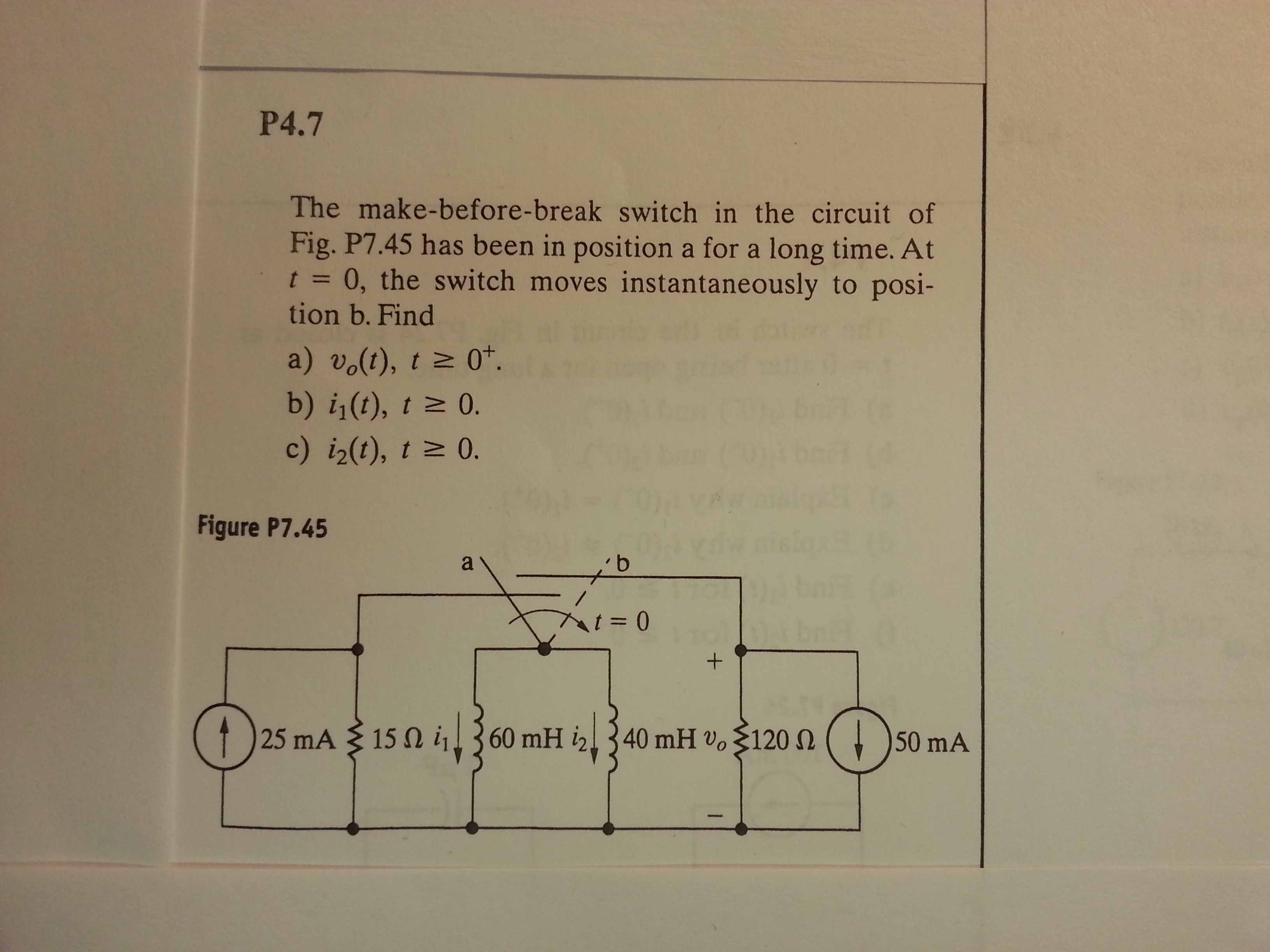 Solved The Make Before Break Switch In Circuit Of Fig How Do You A Question P745 Has Been Position For Long Time