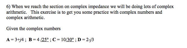When we reach the section on complex impedance we