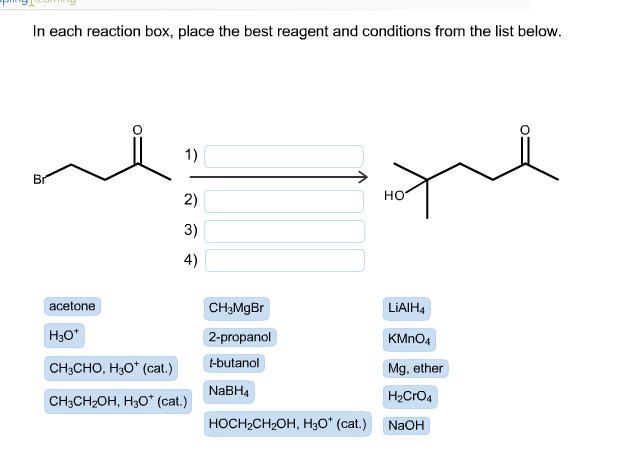 in each reaction box place the best reagent and conditions from the list below oh - photo #29